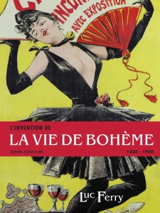 l'invention de la vie de bohème Luc Ferry